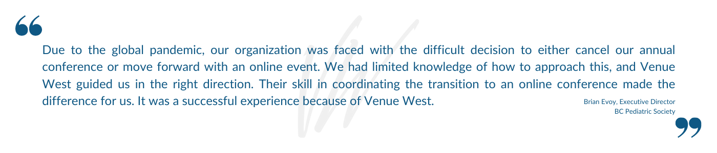 Venue West Conference Services - Virtual and Hybrid Events - Testimonial